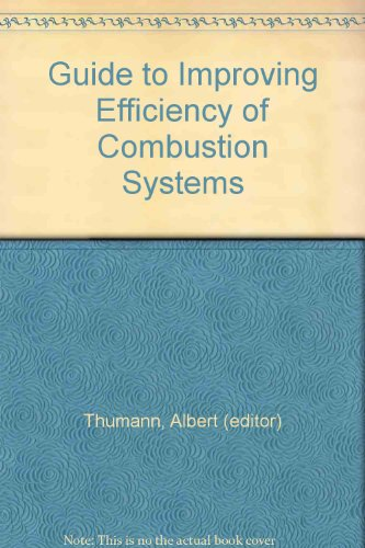 9780881730708: Guide to Improving Efficiency of Combustion Systems