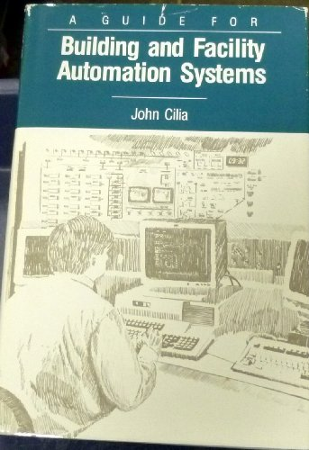 9780881730821: A Guide for Building and Facility Automation Systems