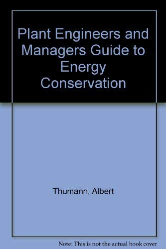 9780881730937: Plant Engineers and Managers Guide to Energy Conservation