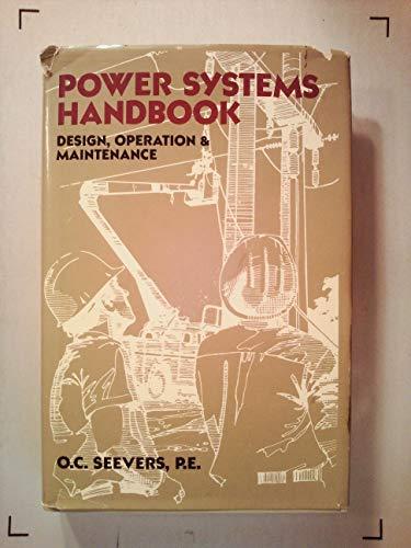 9780881731064: Power systems handbook: Design, operation & maintenance