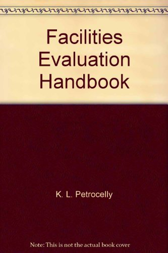 9780881731149: Facilities evaluation handbook: Safety, fire protection, and environmental compliance