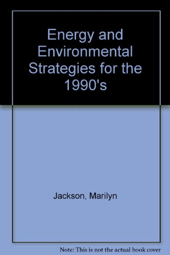 9780881731156: Energy & environmental strategies for the 1990's