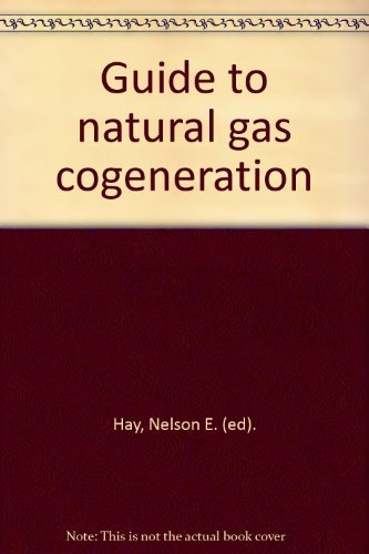 9780881731255: Guide to natural gas cogeneration