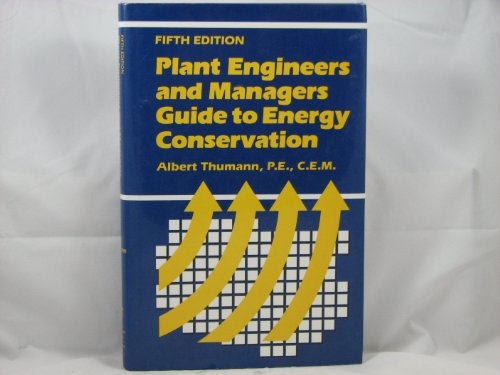 9780881731316: Plant Engineers and Managers Guide to Energy Conservation