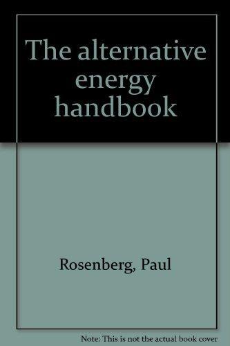 9780881731408: The alternative energy handbook