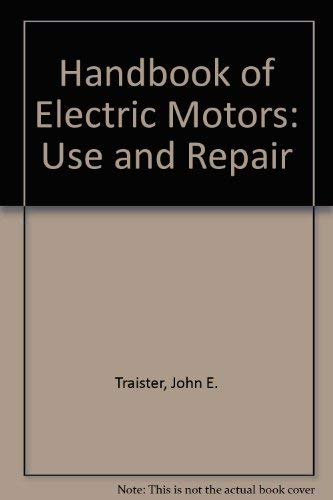 9780881731446: Handbook of Electric Motors: Use and Repair