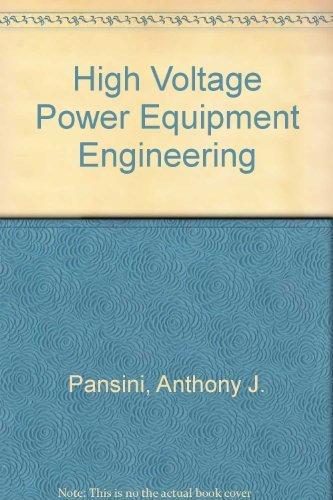 9780881731750: High Voltage Power Equipment Engineering