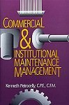 9780881731842: Commercial and institutional maintenance management