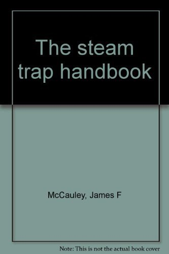 9780881731873: The steam trap handbook