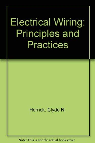 9780881731989: Electrical Wiring: Principles and Practices