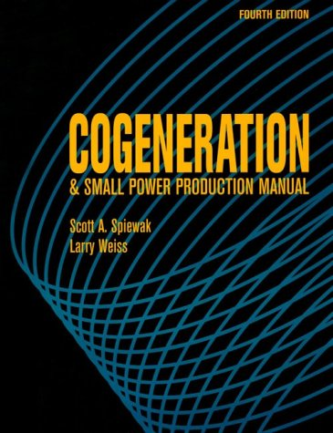 9780881732009: Cogeneration & small power production manual