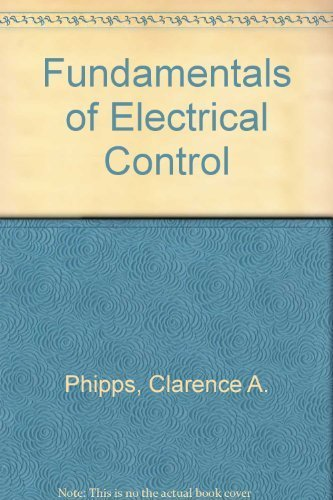9780881732177: Fundamentals of Electrical Control