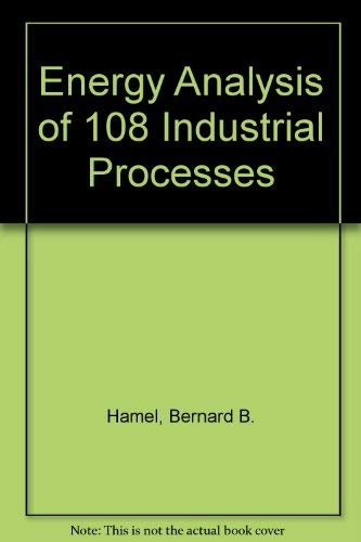 9780881732474: Energy Analysis of 108 Industrial Processes
