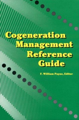 9780881732481: Cogeneration Management Reference Guide