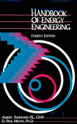 9780881732603: Handbook of Energy Engineering