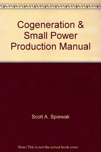 9780881732702: Cogeneration & Small Power Production Manual
