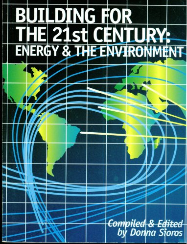 9780881733389: Building for the 21st Century: Energy and the Environment