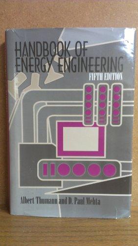 Handbook of Energy Engineering: D. Paul Mehta;