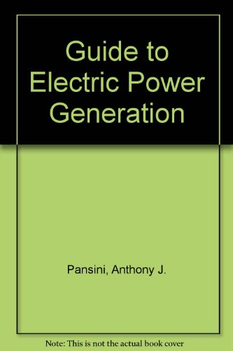 9780881733976: Guide to Electric Power Generation