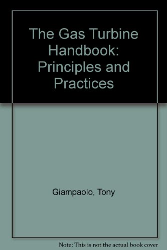 9780881734133: The Gas Turbine Handbook: Principles and Practices