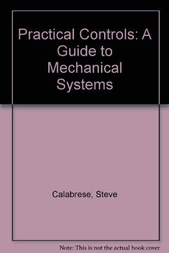 9780881734478: Practical Controls: A Guide to Mechanical Systems