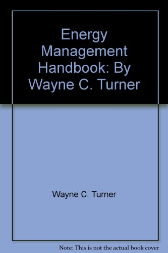 9780881734614: Energy Management Handbook: By Wayne C. Turner