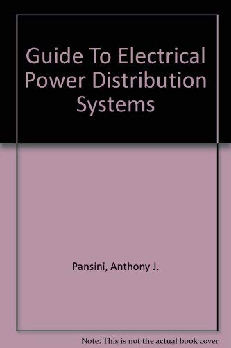 9780881735055: Guide To Electrical Power Distribution Systems