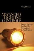 9780881735109: Advanced Lighting Controls: Energy Savings, Productivity, Technology And Applications