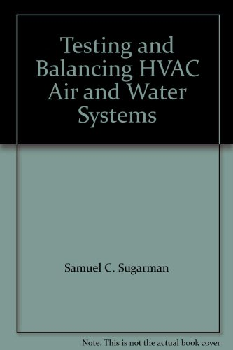 9780881735345: Testing and Balancing HVAC Air and Water Systems