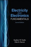 9780881736014: Electricity & Electronics Fundamentals (2nd, 09) by Patrick, Dale R - Fardo, Stephen W [Hardcover (2008)]