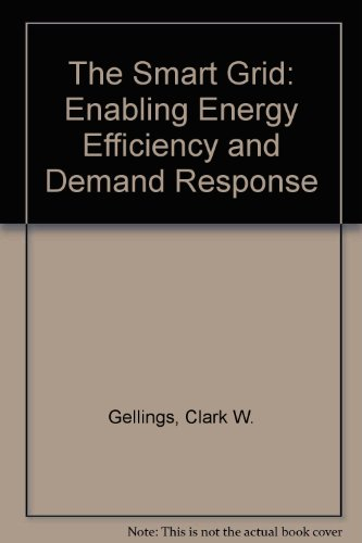 9780881736236: The Smart Grid: Enabling Energy Efficiency and Demand Response