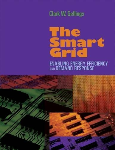 9780881736243: The Smart Grid: Enabling Energy Efficiency and Demand Response
