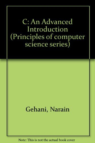 9780881750539: C: An Advanced Introduction (Principles of computer science series)