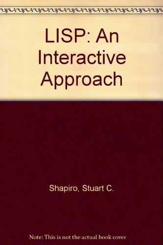 9780881750690: LISP: An Interactive Approach