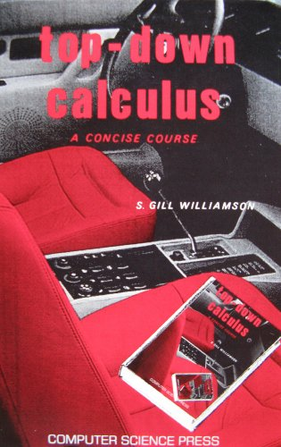 9780881750720: Top-Down Calculus: A Concise Course (Computers and Math Series)