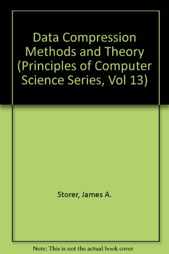 9780881751611: Data Compression Methods and Theory (Principles of Computer Science Series, Vol 13)