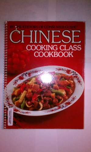 Chinese Cooking Class Cookbook [A Cookbook / Recipe Collection / Compilation of Fresh ...