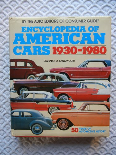 9780881762037: Encyclopedia of American Cars 1930- 1980