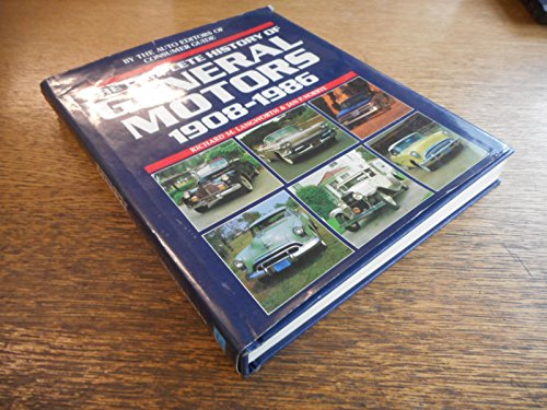 9780881763461: The complete history of General Motors, 1908-1986