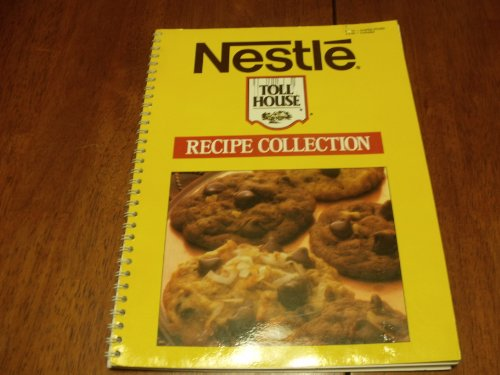 Nestle Toll House Recipe Collection (0881763934) by Nestle