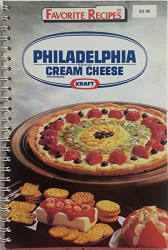9780881764802: Philadelphia Brand Cream Cheese Recipes (Favorite Recipes)