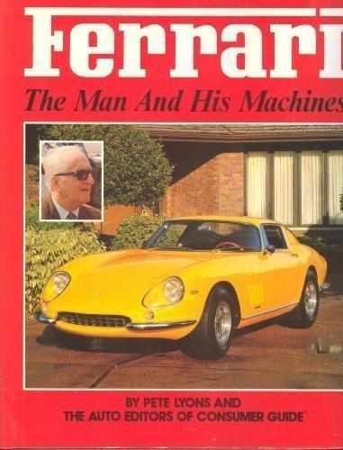 9780881765267: Ferrari: The man and his machines