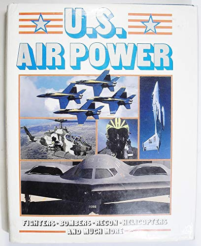 U.S. Air Power: Bill YENNE