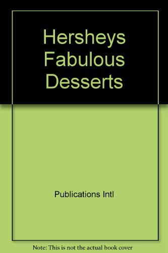 9780881766776: Hershey's Fabulous Desserts