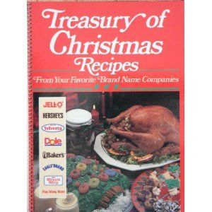 Treasury of Christmas recipes from your favorite brand name companies