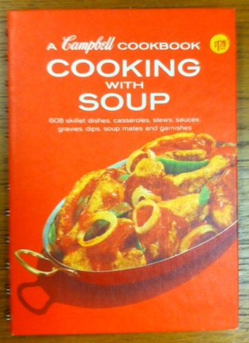 9780881768138: Campbell's Creative Cooking with Soup (Over 10,000 Delicious Mix and Match Recipes)