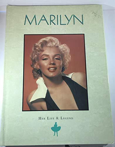 Marilyn: Her Life and Legend