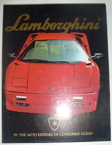 Lamborghini (0881769312) by The Auto Editors of Consumer Guide