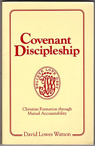 9780881770919: Covenant Discipleship: Christian Formation Through Mutual Accountability