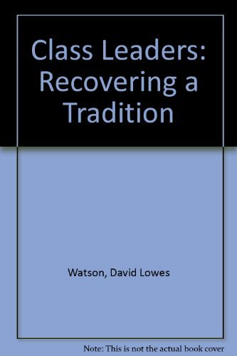 9780881770926: Class Leaders: Recovering a Tradition